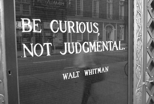 Be-curious-not-judgemental