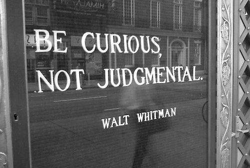 Be-curious-not-judgemental